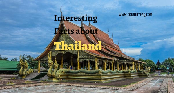 200 Interesting Facts About Thailand
