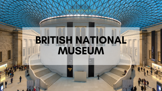 British National Museum Tourists Guide with Time Table