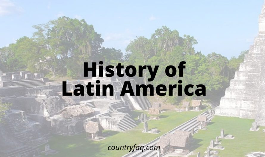 History of Latin America – Twists and Thrills