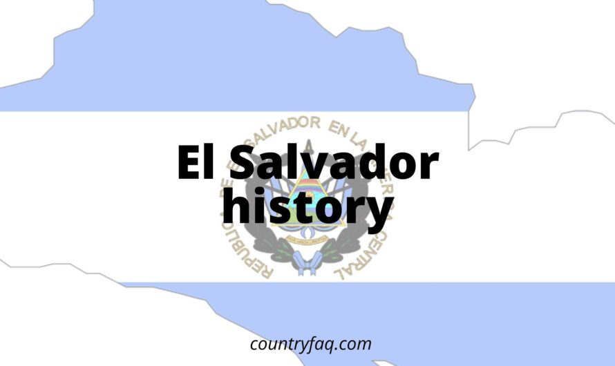 El Salvador History – How the Country Moves On