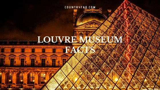 15 Interesting Louvre Museum Facts to Know