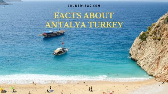 10 Interesting Facts About Antalya Turkey