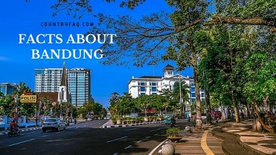 20 Interesting Facts About Bandung, Indonesia